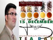 روز بین المللی چای، روز فراموش شده در پایتخت چای کشور و تهران